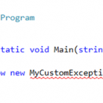 Simplest way of creating custom exceptions in .NET using Visual Studio 2015